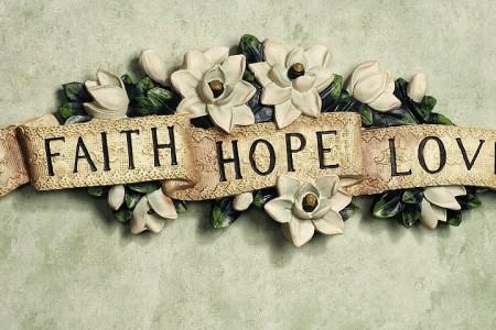 Lesson 10: Faith, Hope, & Love